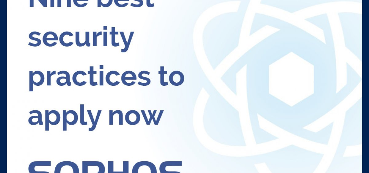 Sophos Nine Best Security Practices