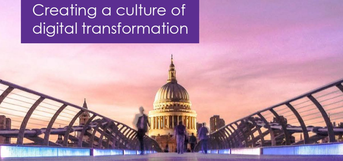 Creating a Culture of Digital Transformation