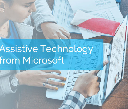 Assistive Technology from Microsoft