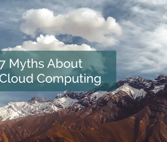 7 Myths About Cloud Computing