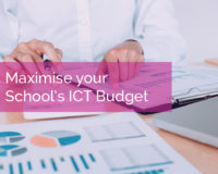 6 Ways to Maximise your School's ICT Budget