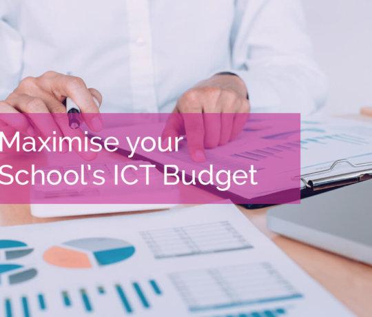 6 Ways to Maximise your School's ICT Budget