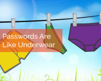 Passwords Are Like Underwear