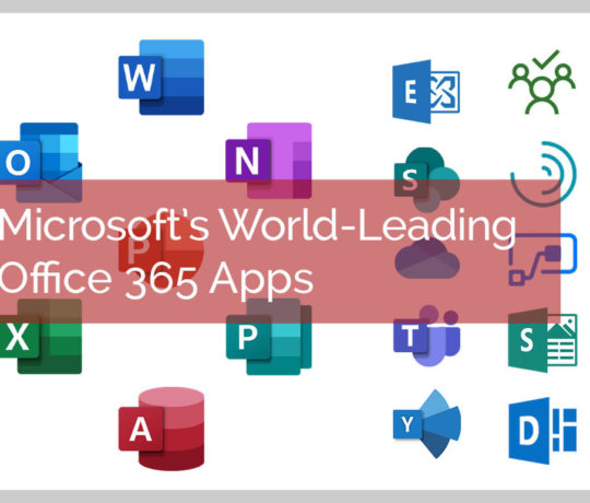 Microsoft's World-Leading Office 365 Apps