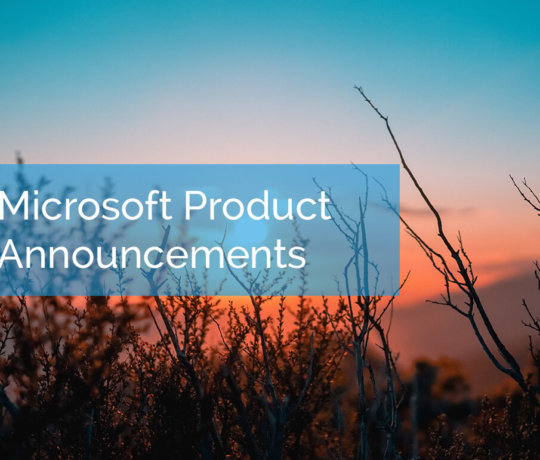 Microsoft Product Announcements