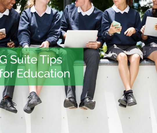 G Suite Tips for Education