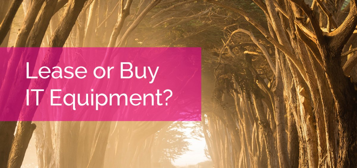 Lease or Buy IT Equipment?