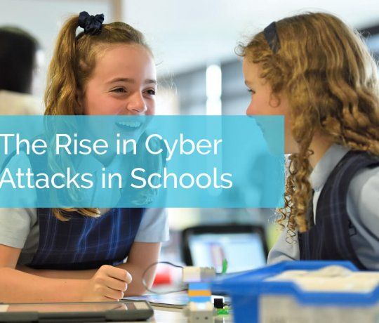 How to Secure Your School Against the Rise in Cyber Attacks